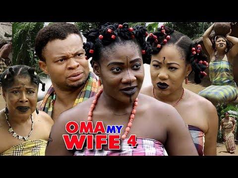 DOWNLOAD: Oma My Wife Season 4 – (New Movie) 2018 Latest Nigerian Nollywood