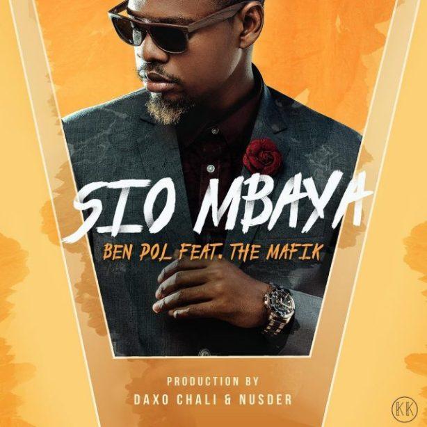 DOWNLOAD: Ben Pol – Sio Mbaya Ft. The Mafik MP3