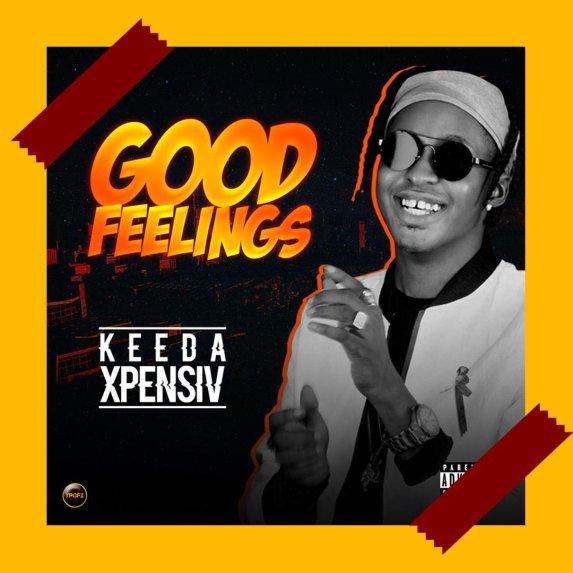 DOWNLOAD: Keeda Xpensiv – Good Feelings (mp3)