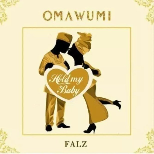 DOWNLOAD: Omawumi – Hold My Baby ft. Falz (mp3)