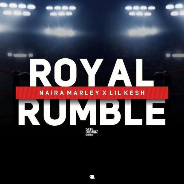 DOWNLOAD: Naira Marley ft. Lil Kesh – Royal Rumble (mp3)