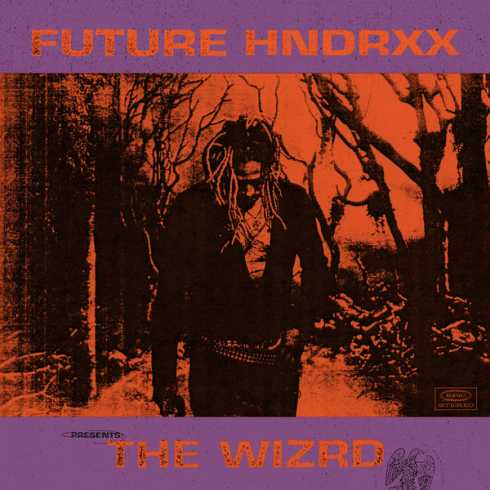 DOWNLOAD ALBUM: Future – The WIZRD [Zip File]
