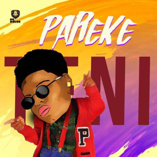DOWNLOAD: Teni – Pareke (mp3)