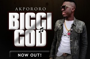 DOWNLOAD: Akpororo – Biggi God (mp3)
