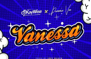 DOWNLOAD: DJ Kaywise ft. Demmie Vee – Vanessa (mp3)