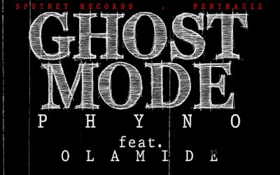 DOWNLOAD: Phyno – Ghost Mode ft. Olamide (mp3)
