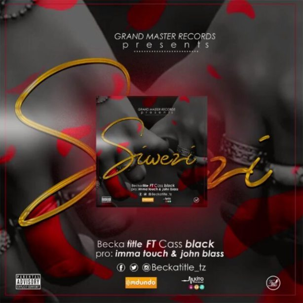 DOWNLOAD: Becka title ft Cass Black – Siwezi (mp3)