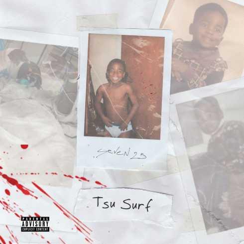 DOWNLOAD ALBUM: Tsu Surf – Seven 25 [Zip File]