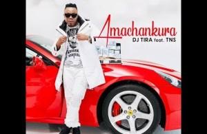 VIDEO: DJ Tira ft. TNS – Amachankura
