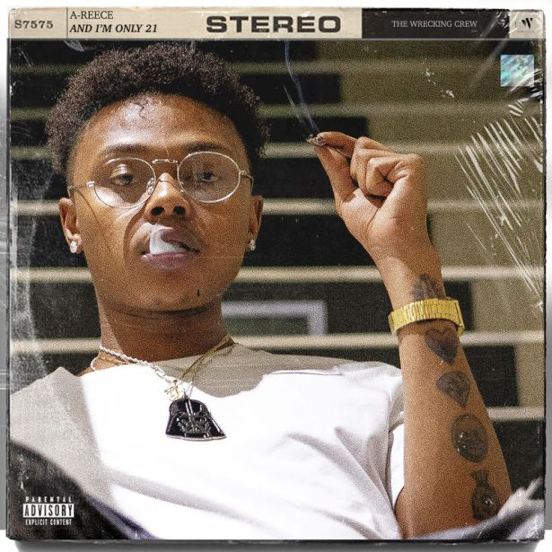 DOWNLOAD: A-Reece – And I'm Only 21 (Album EP)