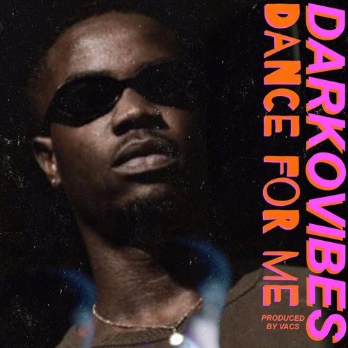 DOWNLOAD: Darkovibes – Dance For Me (mp3)