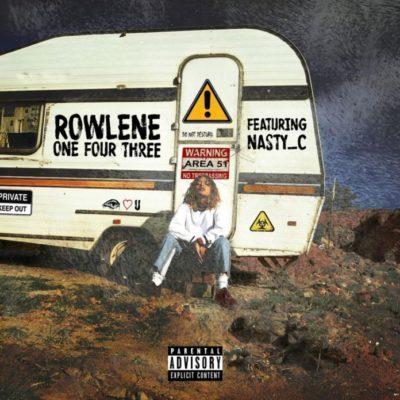 DOWNLOAD: Rowlene ft. Nasty C – 143 (mp3)