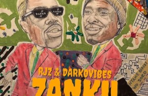 DOWNLOAD: RJZ x Darkovibes Ft. Magnom & Nana Benyin – Zanku (mp3)
