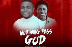 DOWNLOAD: Skalawee Ft. Samsong – Nothing Pass God (Remix) mp3