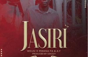 DOWNLOAD: Weusi ft Mwana FA & AY – Jasiri (mp3)