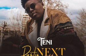 LYRICS: Teni – Party Next Door