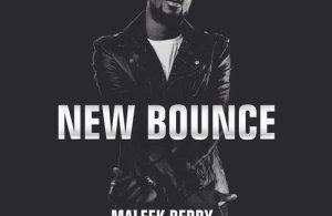 DOWNLOAD: Maleek Berry x Wizkid x Phenom – New Bounce (mp3)