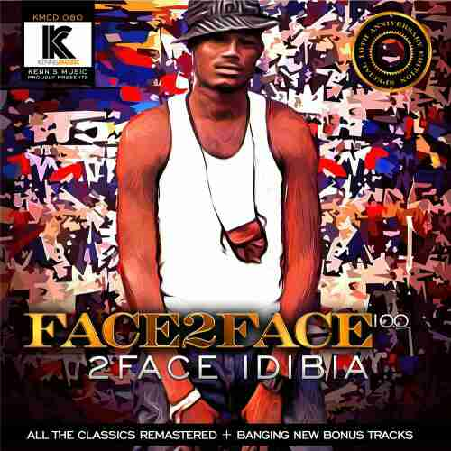 DOWNLOAD: 2face Idibia – Face 2 Face 10.0 (Full Album Mp3 ...