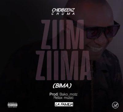 DOWNLOAD: Chidi Beenz – Ziim Ziima (BIMA) mp3