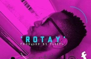 DOWNLOAD: Rayce – Rotay (mp3)