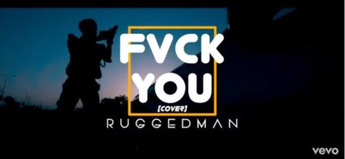 DOWNLOAD: Ruggedman – Fvck You (Cover) mp3