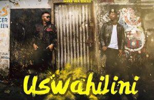 VIDEO: Shetta ft Mzee Wa Bwax – Uswahilini