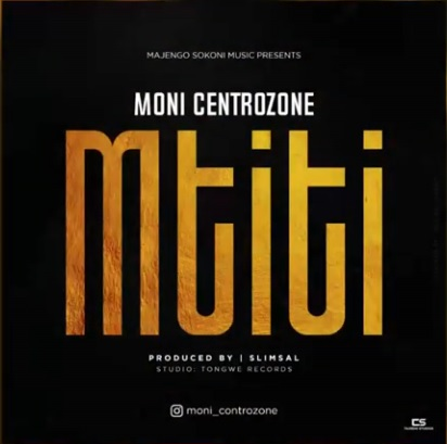 DOWNLOAD: Moni Centrozone – Mtiti (mp3)