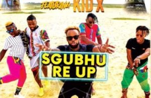DOWNLOAD: Soweto's Finest ft. Kid X – Sgubhu Re-Up (mp3)