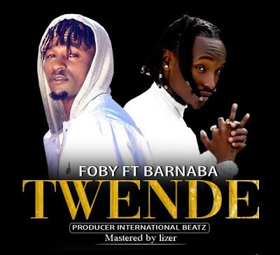 DOWNLOAD: Foby ft Barnaba – Twende (mp3)
