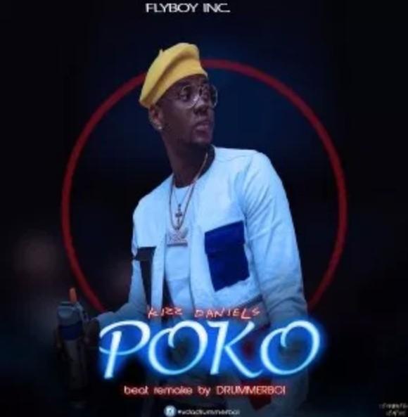 Download Instrumental: Kizz Daniel – Poko (Remake by Drummer Boi)