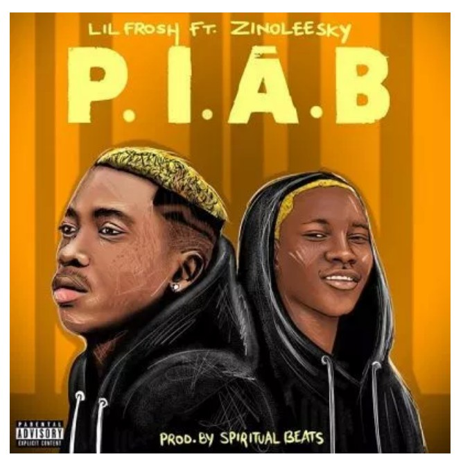 DOWNLOAD: Lil Frosh Ft. Zinoleesky – P.I.A.B (Prison In A Bit) mp3