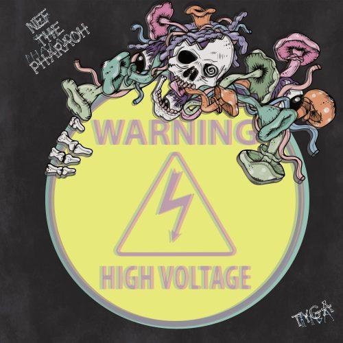Nef The Pharaoh High Voltage