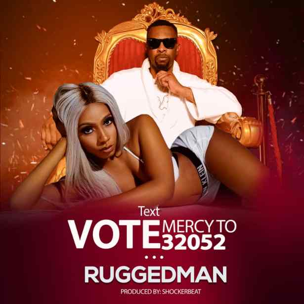DOWNLOAD: Ruggedman – VOTE Mercy (mp3)