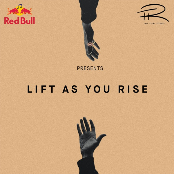 DOWNLOAD ALBUM: Red Bull / Tall Racks Records – Lift As You Rise (EP)