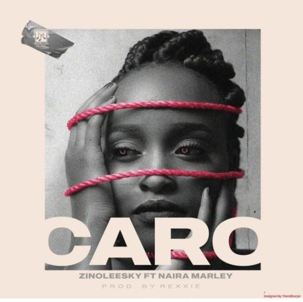 DOWNLOAD: Zinoleesky Ft. Naira Marley – Caro (mp3)