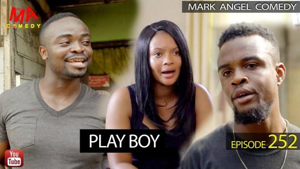 VIDEO: Mark Angel Comedy – Play Boy (Episode 252)