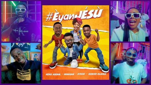 VIDEO: Mike Abdul, A'dam, Bidemi Olaoba & MoniQue – Èyan JÉSÙ | mp4 Download