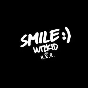 DOWNLOAD Wizkid ft. H.E.R – Smile MP3