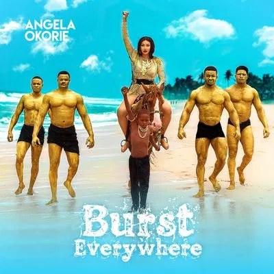 DOWNLOAD Angela Okorie – Burst Everywhere Album mp3