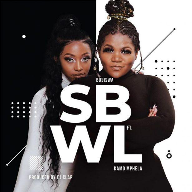 DOWNLOAD Busiswa – SBWL Ft. Kamo Mphela MP3