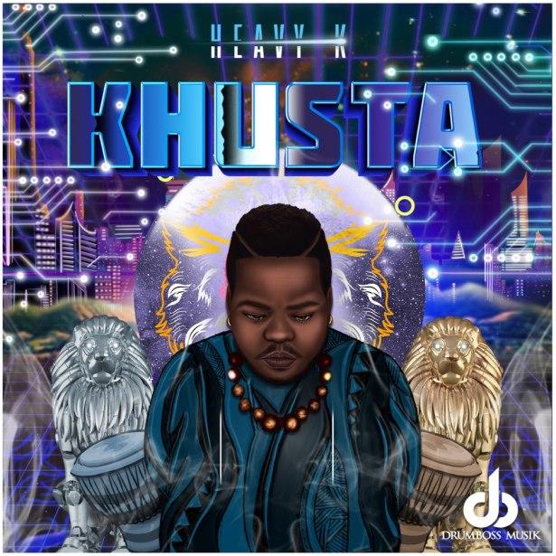 DOWNLOAD Heavy-K – WeKhusta Ft. Csana MP3