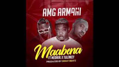 DOWNLOAD AMG Armani – Maabena Ft. Medikal, Tulenkey MP3