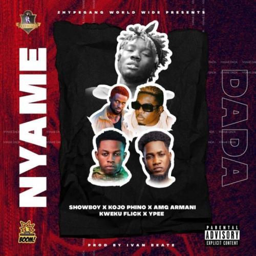 DOWNLOAD Showboy – Nyame Dada Ft. Kojo Phino, AMG Armani, Kweku Flick, Ypee MP3