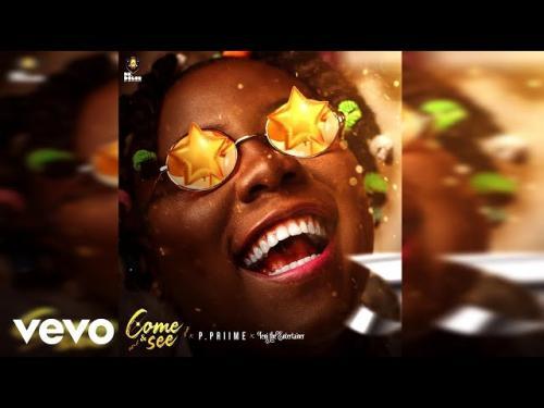 DOWNLOAD P.Priime Ft. Teni – Come & See MP3