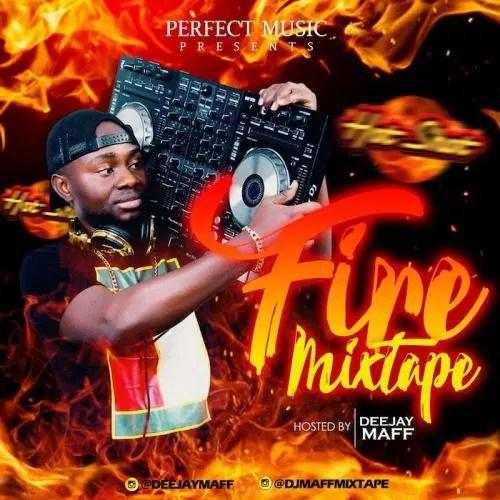 DOWNLOAD DJ Maff – Fire Mix MP3