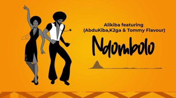 DOWNLOAD Alikiba – Ndombolo Ft Abdukiba, K2ga, Tommy Flavour MP3