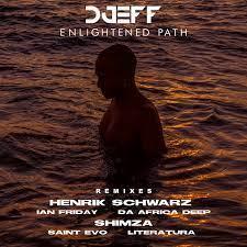DOWNLOAD DJEFF – Enlightened Path (Remixes) EP mp3