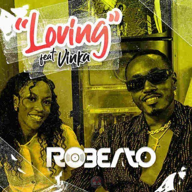 DOWNLOAD Roberto ft Vinka – Loving MP3