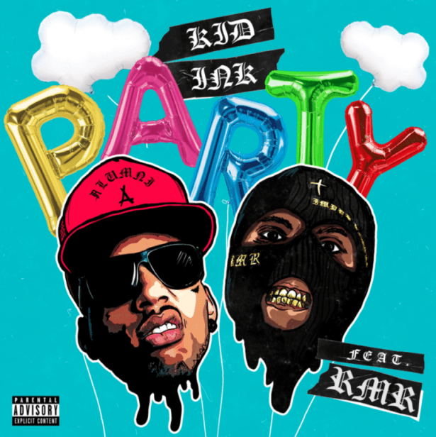 DOWNLOAD Kid Ink Ft. RMR – Party MP3