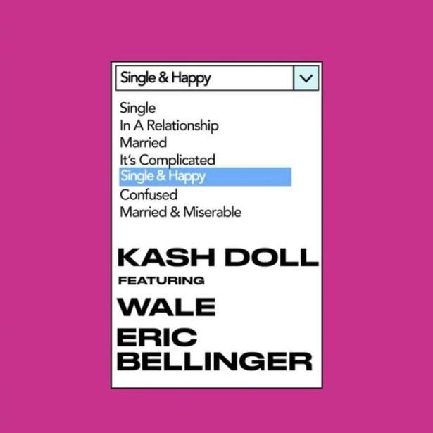 DOWNLOAD Kash Doll – Single & Happy Ft. Wale & Eric Bellinger MP3